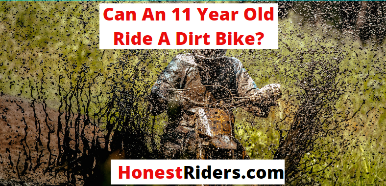 can an 11 year old ride a dirt bike