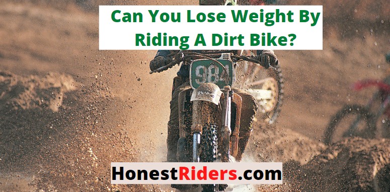 can you lose weight by riding a dirt bike