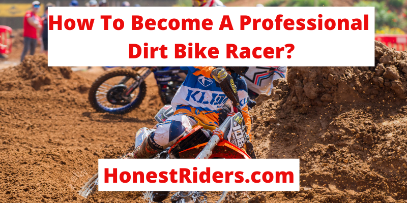 how to become a professional dirt bike racer